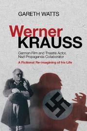 Werner Krauss by Gareth Watts image