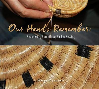 Our Hands Remember by Margaret Lawrence image