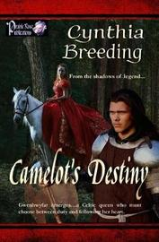 Camelot's Destiny by Cynthia Breeding image