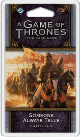 Game of Thrones: The Card Game - Someone Always Tells