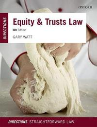 Equity & Trusts Law Directions by Gary Watt