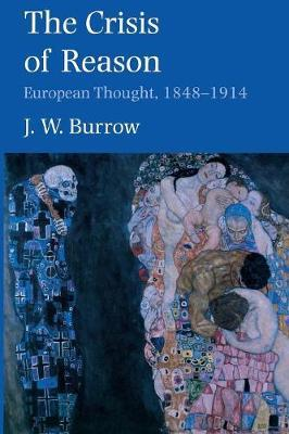 Crisis of Reason by J.W. Burrow