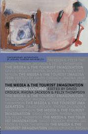 The Media and the Tourist Imagination image