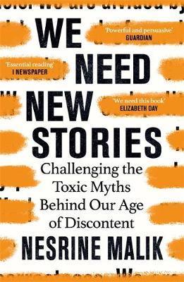 We Need New Stories by Nesrine Malik