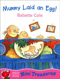 Mummy Laid an Egg by Babette Cole image