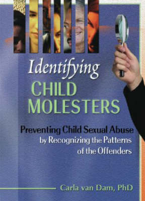 Identifying Child Molesters by Carla van Dam image