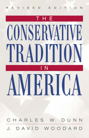 The Conservative Tradition in America by Charles W. Dunn image