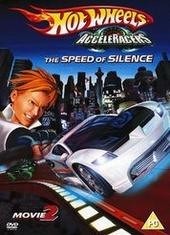 Hot Wheels - AcceleRacers Movie 2 - The Speed Of Silence on DVD
