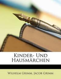Kinder- Und Hausmrchen by Jacob Grimm image