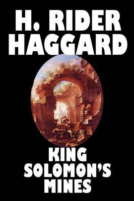 King Soloman's Mines by H.Rider Haggard
