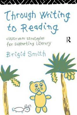 Through Writing to Reading by Brigid Smith image