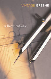 A Burnt Out Case by Graham Greene image