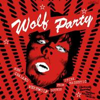 Wolf Party (LP+CD) by Various Artists image