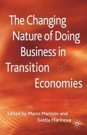 The Changing Nature of Doing Business in Transition Economies