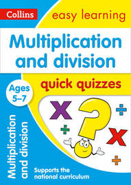 Multiplication & Division Quick Quizzes Ages 5-7 by Collins Easy Learning image