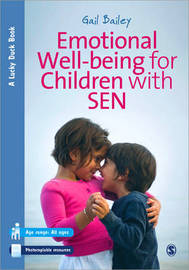 Emotional Well-being for Children with Special Educational Needs and Disabilities by Gail Bailey