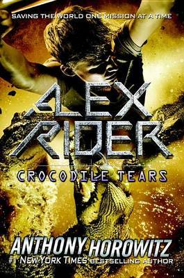 Crocodile Tears (Alex Rider #8) by Anthony Horowitz image