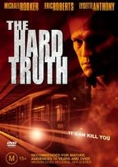 The Hard Truth on DVD