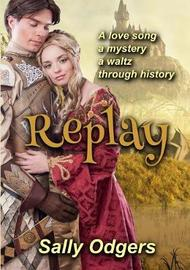 Replay by Sally Odgers