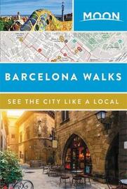 Moon Barcelona Walks by Moon Travel Guides image