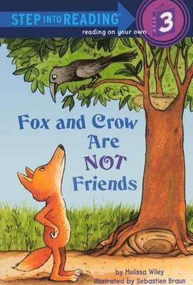 Fox and Crow Are Not Friends by Melissa Wiley image