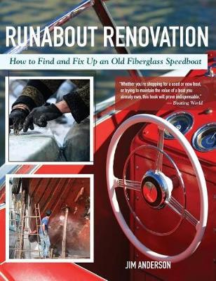 Runabout Renovation by Jim Anderson