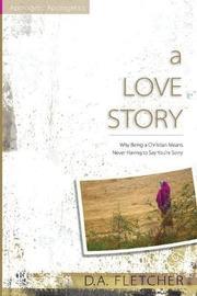 Love Story by D. A. Fletcher