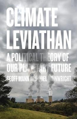 Climate Leviathan by Joel Wainwright