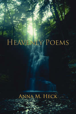 Heavenly Poems by Anna M. Heck image