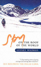 A Spy on the Roof of the World by Sydney Wignall image