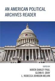 An American Political Archives Reader image