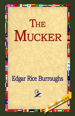 The Mucker by Edgar , Rice Burroughs