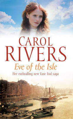 Eve of the Isle by Carol Rivers