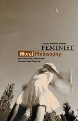 Feminist Moral Philosophy