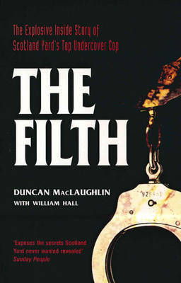 The Filth by Duncan MacLaughlin