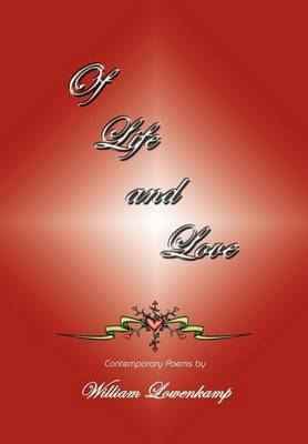 Of Life and Love by William Lowenkamp image