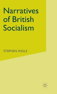 Narratives of British Socialism by Stephen Ingle image