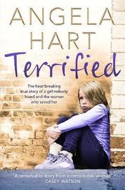 Terrified by Angela Hart