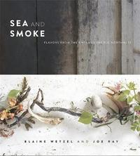 Sea and Smoke by Blaine Wetzel