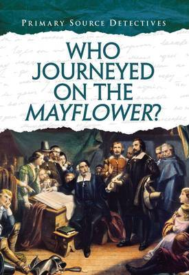Who Journeyed on the Mayflower? by Nicola Barber image