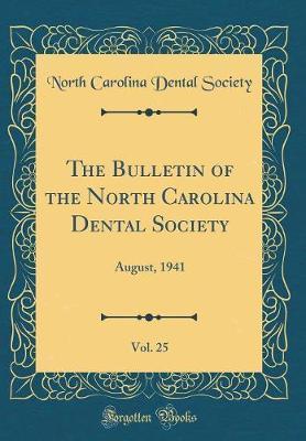 The Bulletin of the North Carolina Dental Society, Vol. 25 by North Carolina Dental Society image