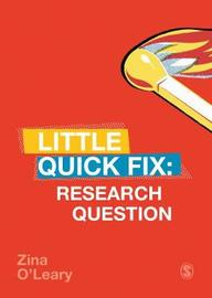 Research Question by Zina O'Leary