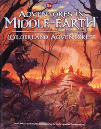 Dungeons and Dragons RPG: Adventures in Middle-Earth - Wilderland Adventures (Hardcover)