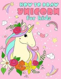 How to Draw Unicorn by Kevin Smith