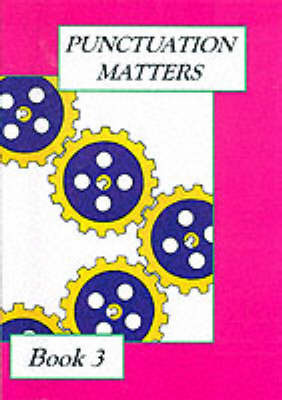 Punctuation Matters: Bk. 3 by Hilda King image