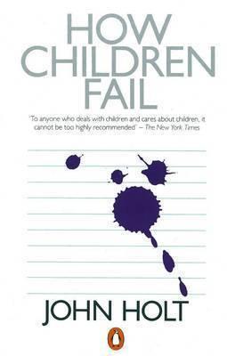 How Children Fail by John Holt image