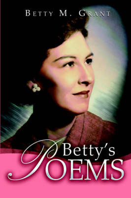 Betty's Poems by Betty M. Grant image