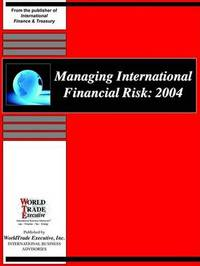 Managing International Financial Risk: 2004 image