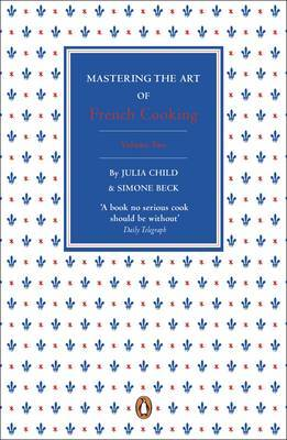 Mastering the Art of French Cooking: v. 2 by Julia Child image