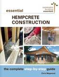 Essential Hempcrete Construction by Chris Magwood